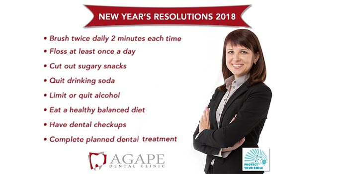 Agape Dental Clinic New Year's Resolutions 2018